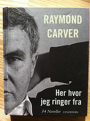 Raymond Carver: Her hvor jeg ringer fra