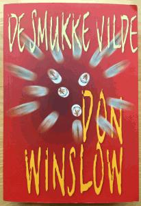 Don Winslow: De smukke vilde